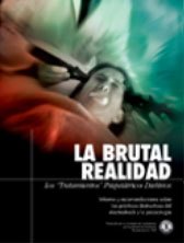 LA BRUTAL REALIDAD: LOS 'TRATAMIENTOS' PSIQUIATRICOS DAÑINOS. Informe y recomendaciones sobre las prácticas destructivas del electroshock y la psicocirugía.