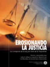 EROSIONANDO LA JUSTICIA: LA CORRUPCION DE LA LEY POR PARTE DE LA PSIQUIATRIA. Informe y recomendaciones sobre la influencia psiquiátrica destructiva en los tribunales y en los servicios correccionales.