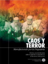 CAOS Y TERROR: MANUFACTURADO POR LA PSIQUIATRIA. Informe y recomendaciones sobre el papel de la psiquiatría en el terrorismo internacional.