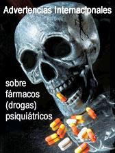 Advertencias internacionales sobre las drogas psiquiátricas
